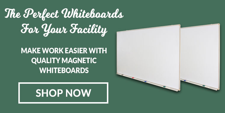 Whiteboards for facility