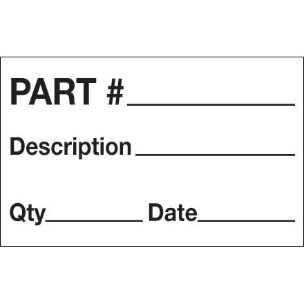 """1 1/4 x 2"""" - """"Part# - Description - Qty - Date"""" Labels"""