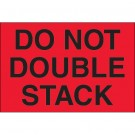 "8 x 10"" - ""Do Not Double Stack"" (Fluorescent Red) Labels"