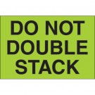 "2 x 3"" - ""Do Not Double Stack"" (Fluorescent Green) Labels"