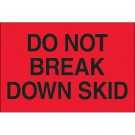 "2 x 3"" - ""Do Not Break Down Skid"" (Fluorescent Red) Labels"