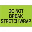 "2 x 3"" - ""Do Not Break Stretch Wrap"" (Fluorescent Green) Labels"