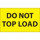 "3 x 5"" - ""Do Not Top Load"" (Fluorescent Yellow) Labels"