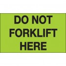 "3 x 5"" - ""Do Not Forklift Here"" (Fluorescent Green) Labels"