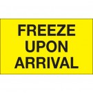 """3 x 5"""" - """"Freeze Upon Arrival"""" (Fluorescent Yellow) Labels"""