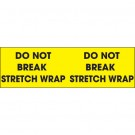 "3 x 10"" - ""Do Not Break Stretch Wrap"" (Fluorescent Yellow) Labels"