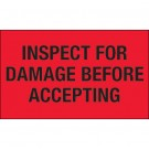 "3 x 5"" - ""Inspect For Damage Before Accepting"" (Fluorescent Red) Labels"