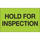 "3 x 5"" - ""Hold For Inspection"" (Fluorescent Green) Labels"