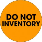 """2"""" Circle - """"Do Not Inventory"""" Fluorescent Orange Labels"""