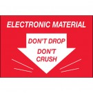 "2 x 3"" - ""Don't Drop Don't Crush - Electronic Material"" Labels"