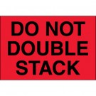 "4 x 6"" - ""Do Not Double Stack"" (Fluorescent Red) Labels"