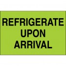 """2 x 3"""" -  """"Refrigerate Upon Arrival"""" (Fluorescent Green) Labels"""