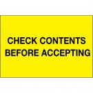 "4 x 6"" - ""Check Contents Before Accepting"" (Fluorescent Yellow) Labels"
