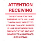"8 x 10"" - ""Attention Receiving - Do Not Sign For This Shipment"" Labels"