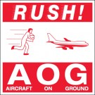 "4 x 4"" - ""Rush AOG - Aircraft On Ground"" Labels"