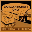 "4 3/8 x 4 3/4"" - ""Cargo Aircraft Only"" Labels"