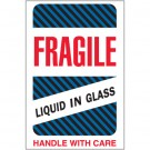 "4 x 6"" - ""Fragile - Liquid in Glass"" Labels"