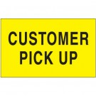 "3 x 5"" - ""Customer Pick Up"" (Fluorescent Yellow) Labels"