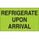 """3 x 5"""" - """"Refrigerate Upon Arrival"""" (Fluorescent Green) Labels"""