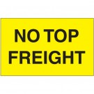 "3 x 5"" - ""No Top Freight"" (Fluorescent Yellow) Labels"