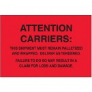 "4 x 6"" - ""Must Remain Palletized"" (Fluorescent Red) Labels"