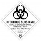 "4 x 4"" - ""Infectious Substance - 6"" Labels"