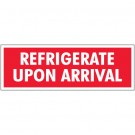 "1 1/2 x 4"" - ""Refrigerate Upon Arrival"" Labels"