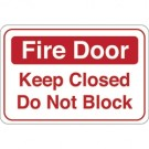 """Fire Door…""6 x 9"" Facility Sign"