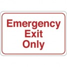 """Emergency Exit Only"" 6 x 9"" Facility Sign"