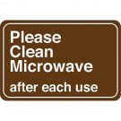 """Please Clean Microwave…"" 6 x 9"" Facility Sign"