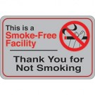 """Smoke-Free Facility…"" 6 x 9"" Facility Sign"