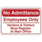 """No Admittance…"" 6 x 9"" Facility Sign"